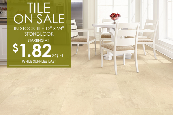"Tile on sale!  In-stock 12"" x 24"" stone-look starting at $1.82 sq.ft. while supplies last!"